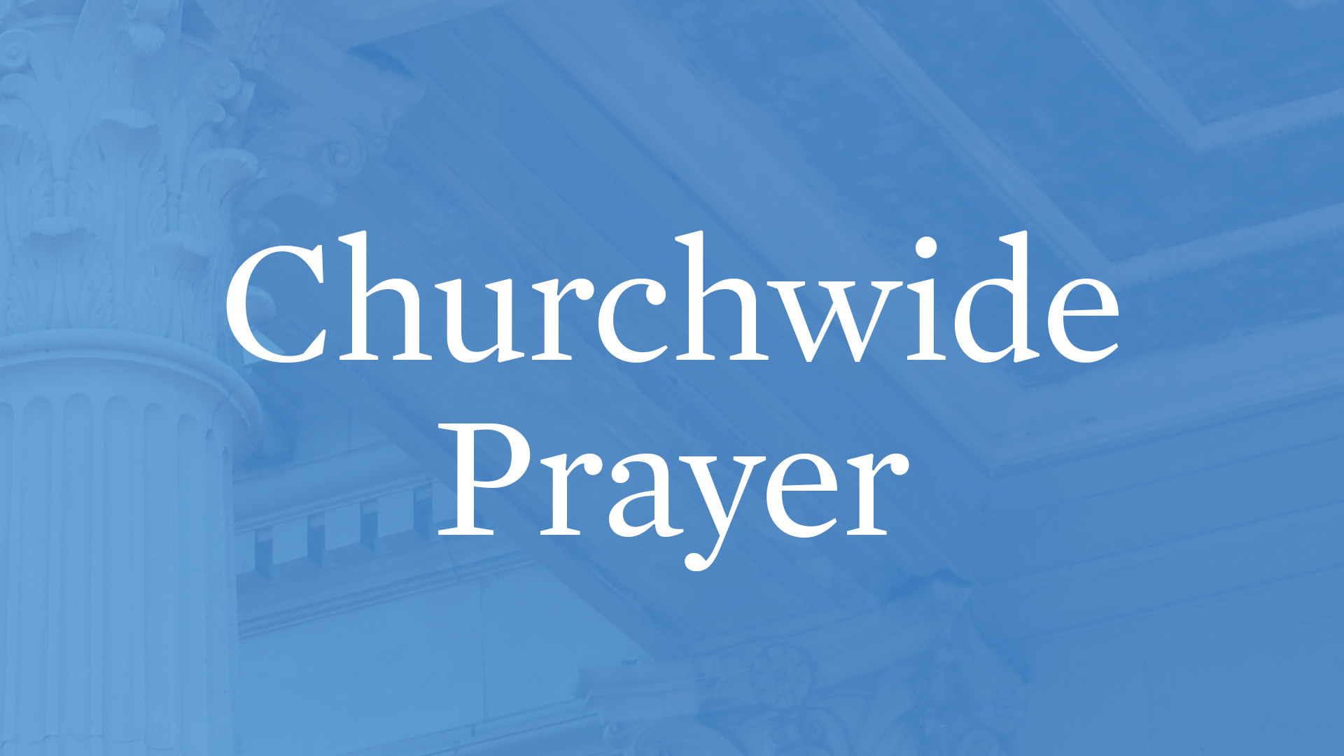 Churchwide Prayer