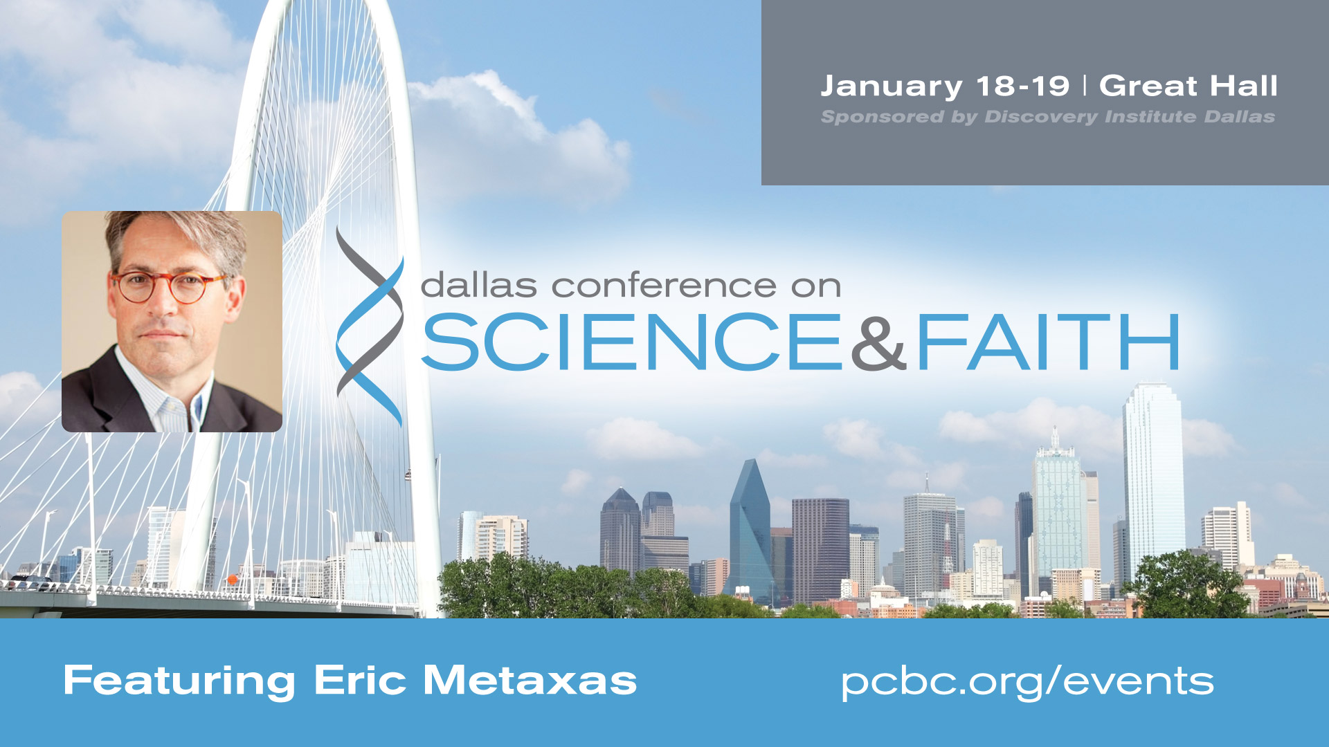 Dallas Conference on Science & Faith - Featuring Eric Metaxas