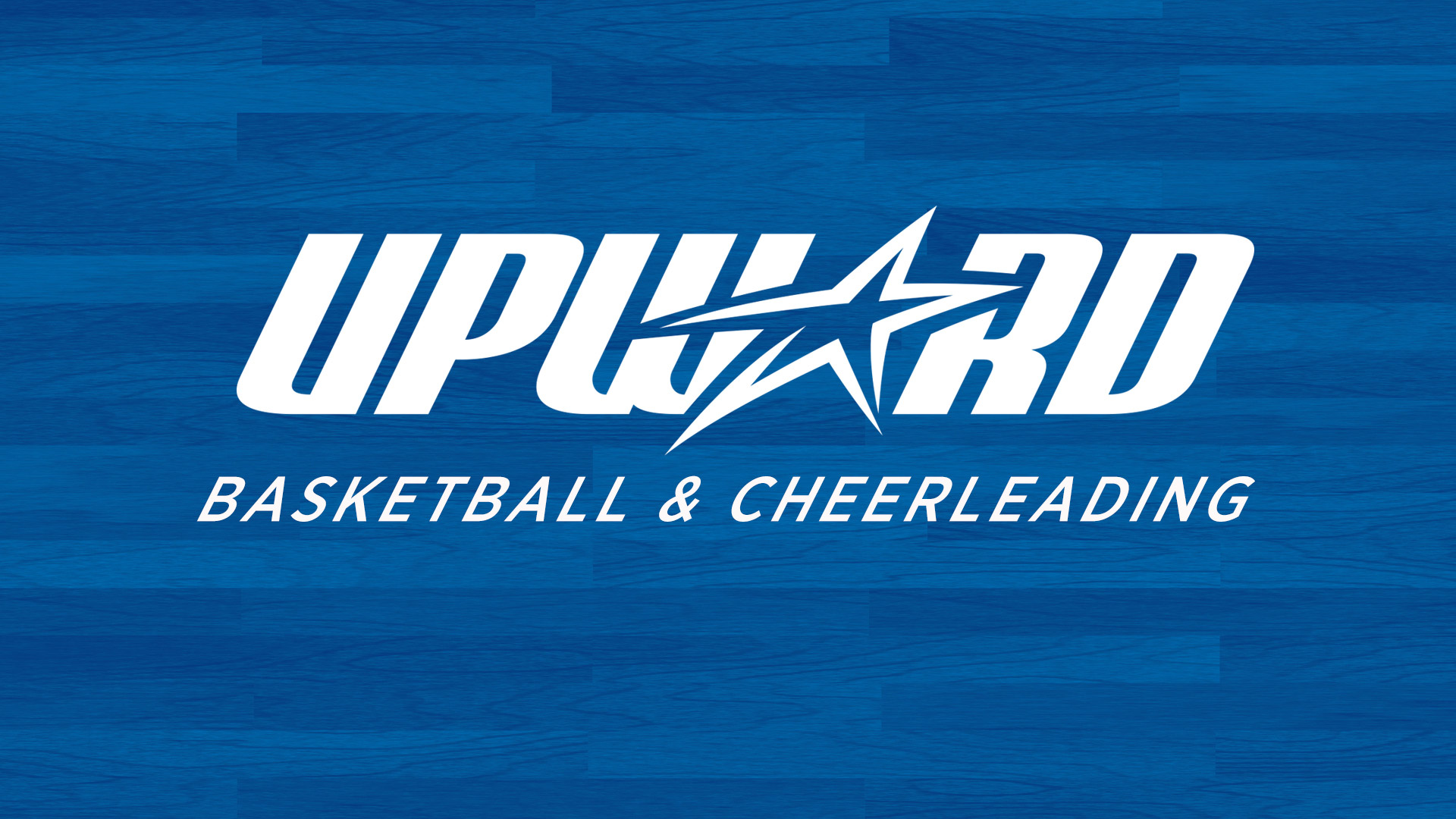 Upward Basketball & Cheerleading Evaluations / Orientations